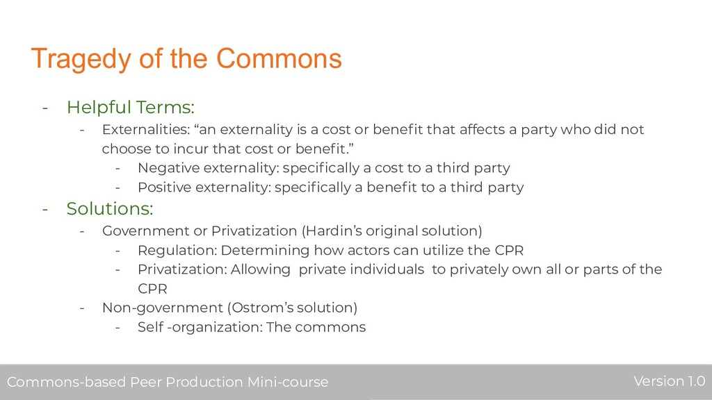 Tragedy of the Commons - Helpful Terms: - Exter...