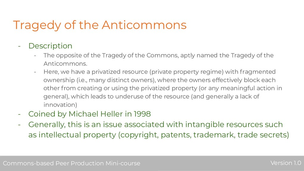 Tragedy of the Anticommons - Description - The ...