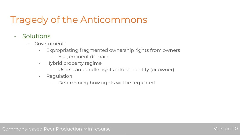Tragedy of the Anticommons - Solutions - Govern...