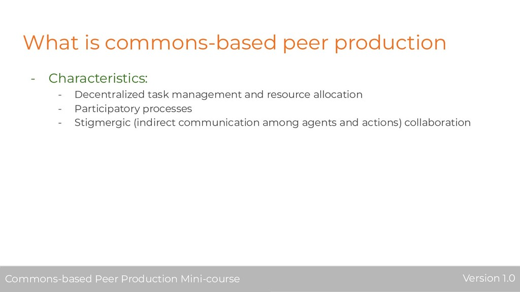 What is commons-based peer production - Charact...