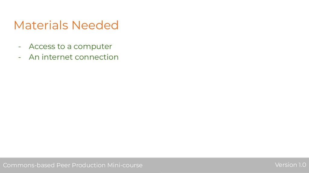 Materials Needed - Access to a computer - An in...