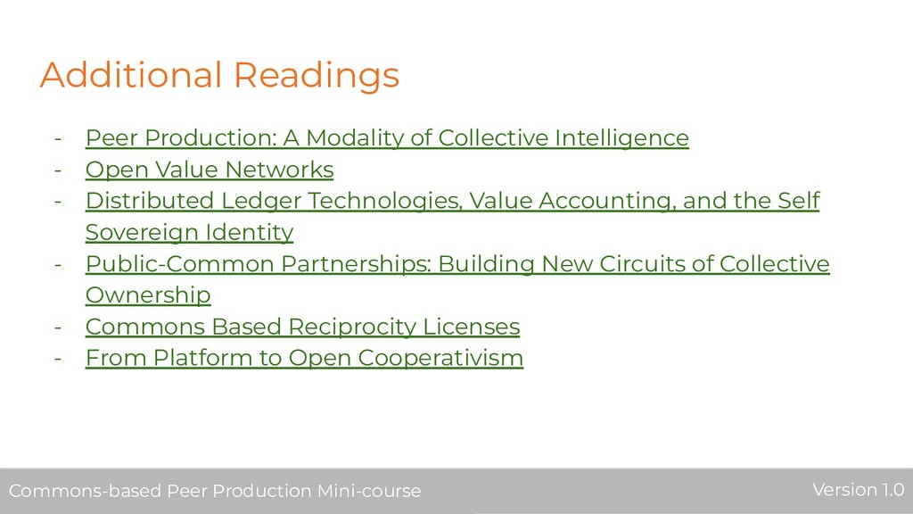 Additional Readings - Peer Production: A Modali...
