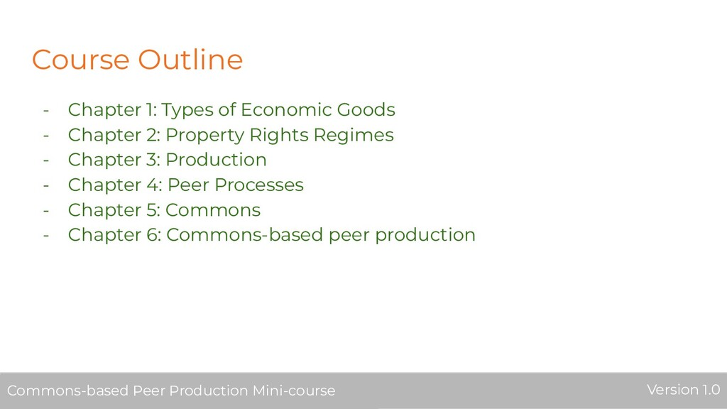 Course Outline - Chapter 1: Types of Economic G...