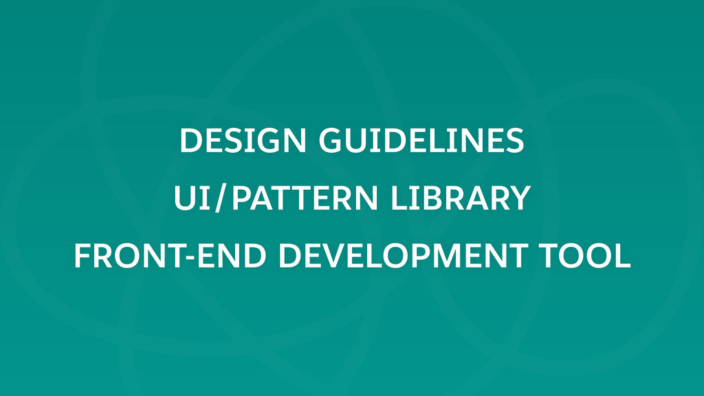 DESIGN GUIDELINES UI/PATTERN LIBRARY FRONT-END ...