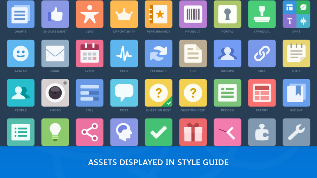 ASSETS DISPLAYED IN STYLE GUIDE