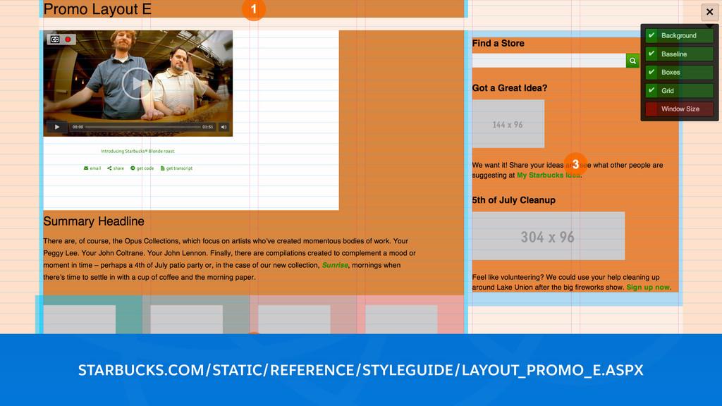 STARBUCKS.COM/STATIC/REFERENCE/STYLEGUIDE/LAYOU...