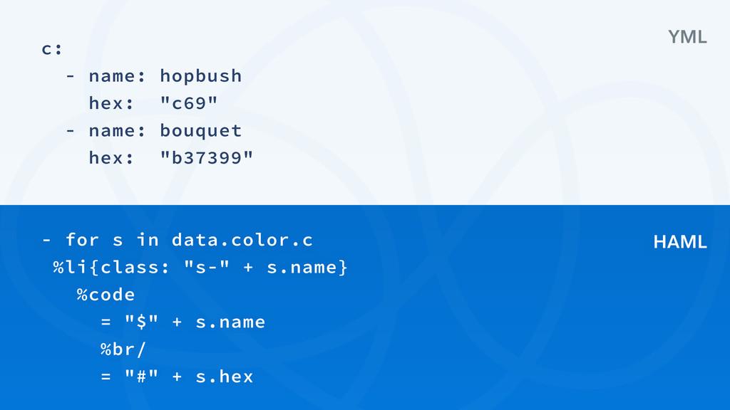 "c: - name: hopbush hex: ""c69"" - name: bouquet h..."