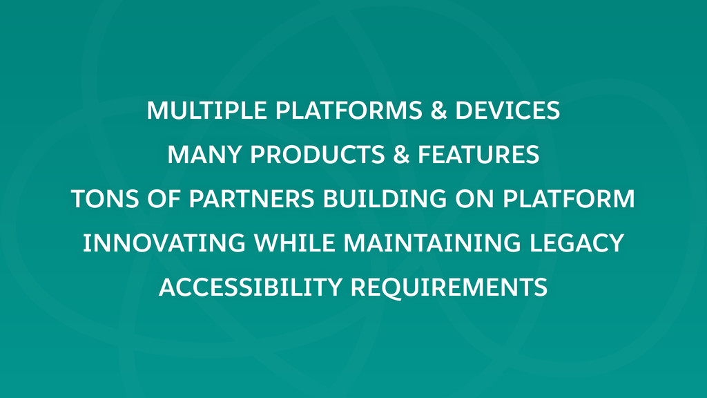MULTIPLE PLATFORMS & DEVICES MANY PRODUCTS & FE...