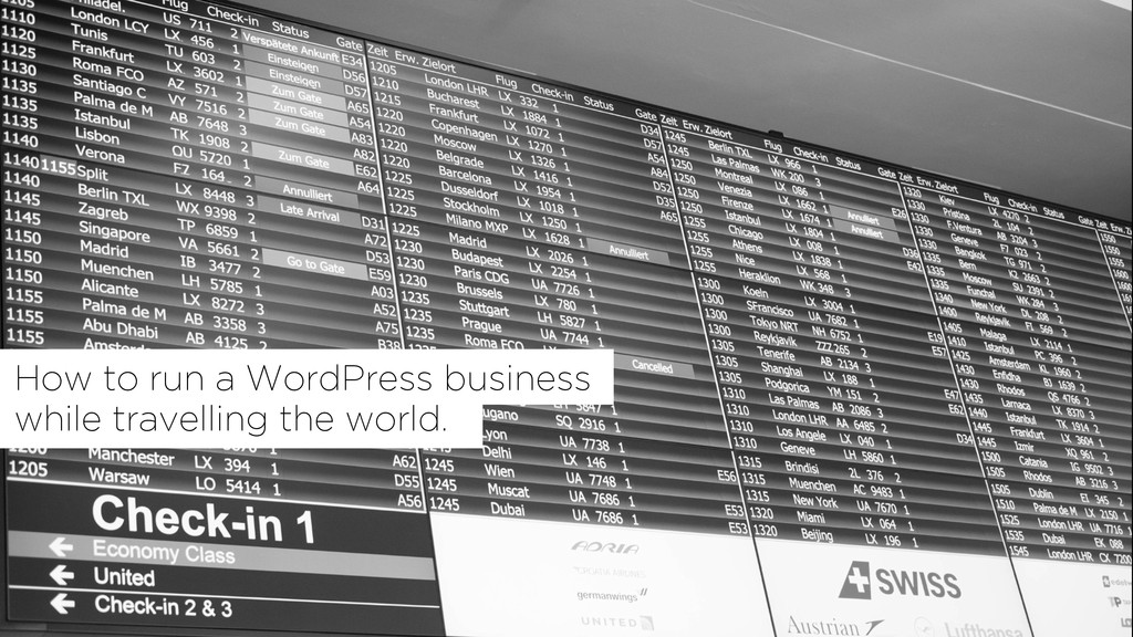 How to run a WordPress business while travellin...