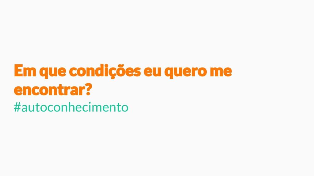 #autoconhecimento