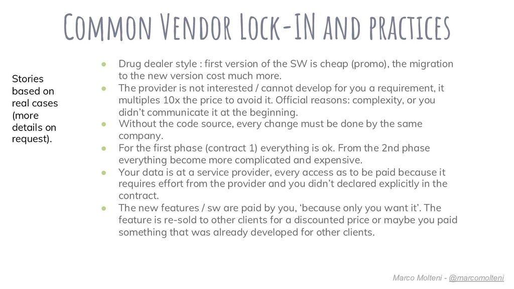 Common Vendor Lock-IN and practices ● Drug deal...