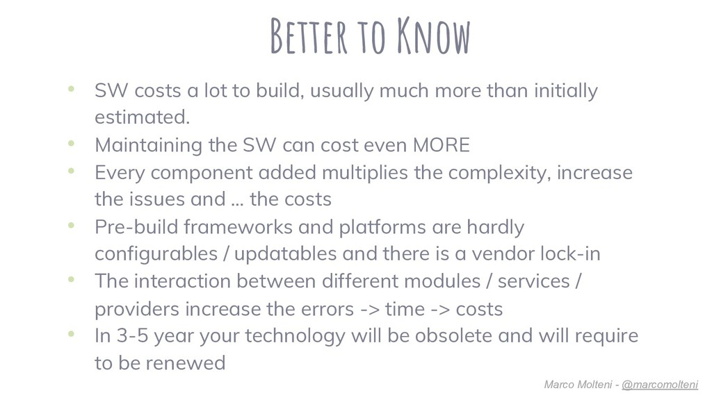 • SW costs a lot to build, usually much more th...