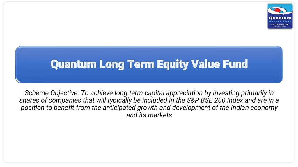 Quantum Long Term Equity Value Fund Scheme Obje...