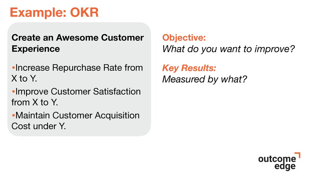 Example: OKR Create an Awesome Customer Experie...