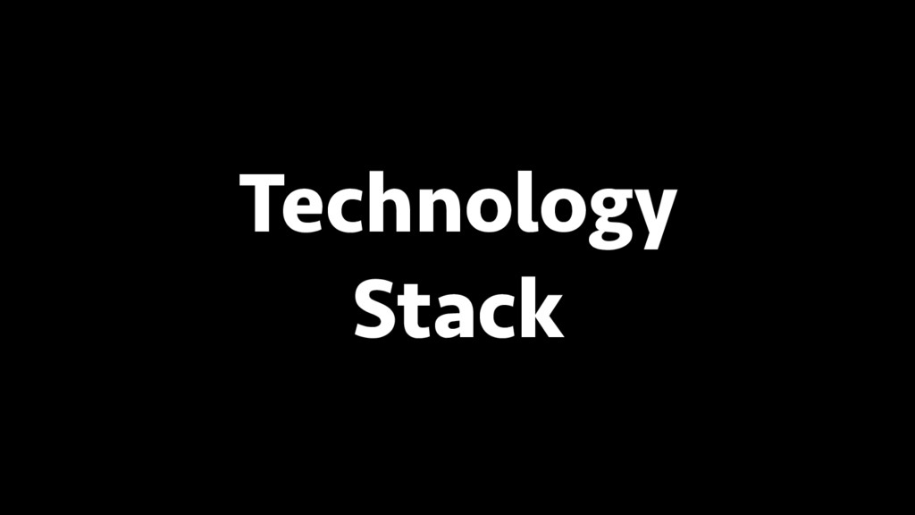 BREAK INTO DATA SCIENCE Technology Stack