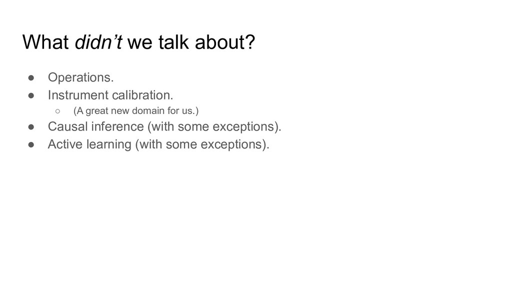 What didn't we talk about? ● Operations. ● Inst...