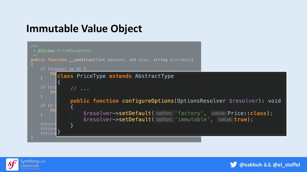 @xabbuh && @el_stoffel Immutable Value Object