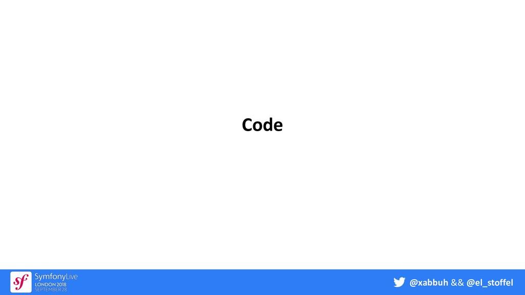 @xabbuh && @el_stoffel Code
