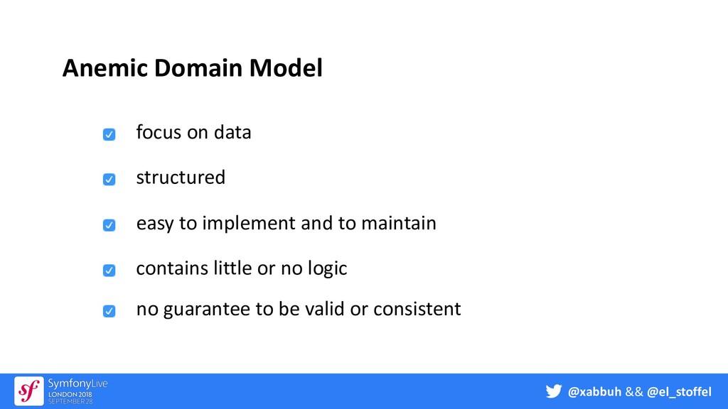 @xabbuh && @el_stoffel Anemic Domain Model focu...