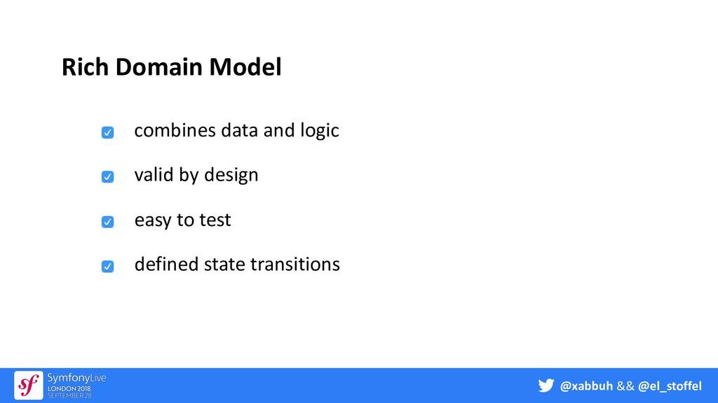 @xabbuh && @el_stoffel Rich Domain Model combin...