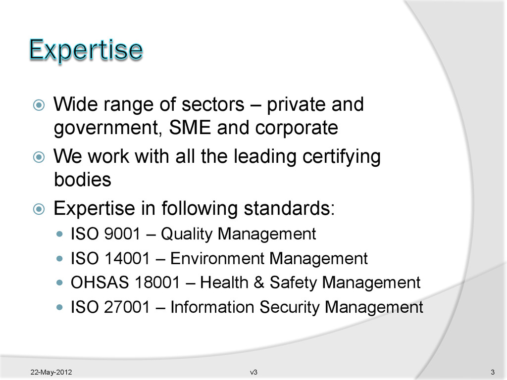 ž  Wide range of sectors – private and governm...
