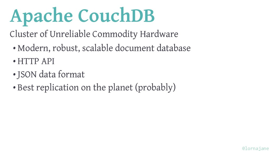 Apache CouchDB Cluster of Unreliable Commodity ...