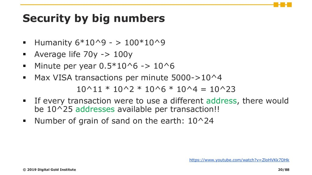 Security by big numbers ▪ Humanity 6*10^9 - > 1...