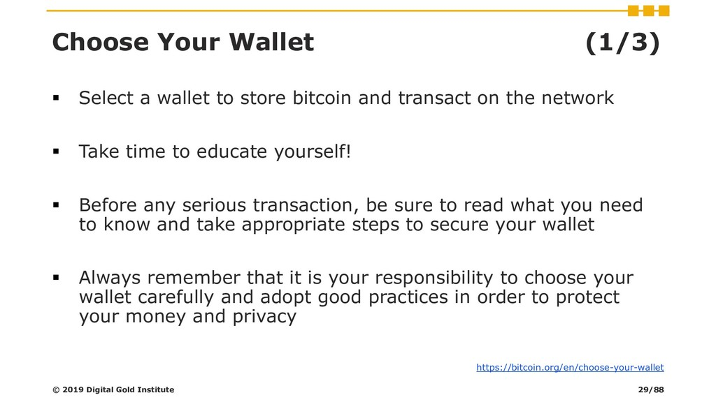 Choose Your Wallet (1/3) ▪ Select a wallet to s...