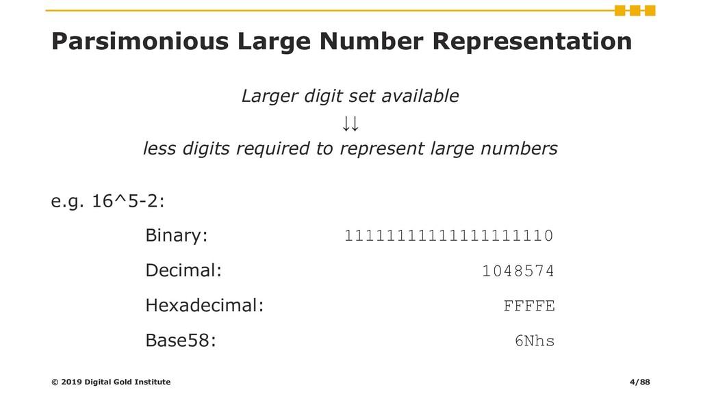 Parsimonious Large Number Representation Larger...