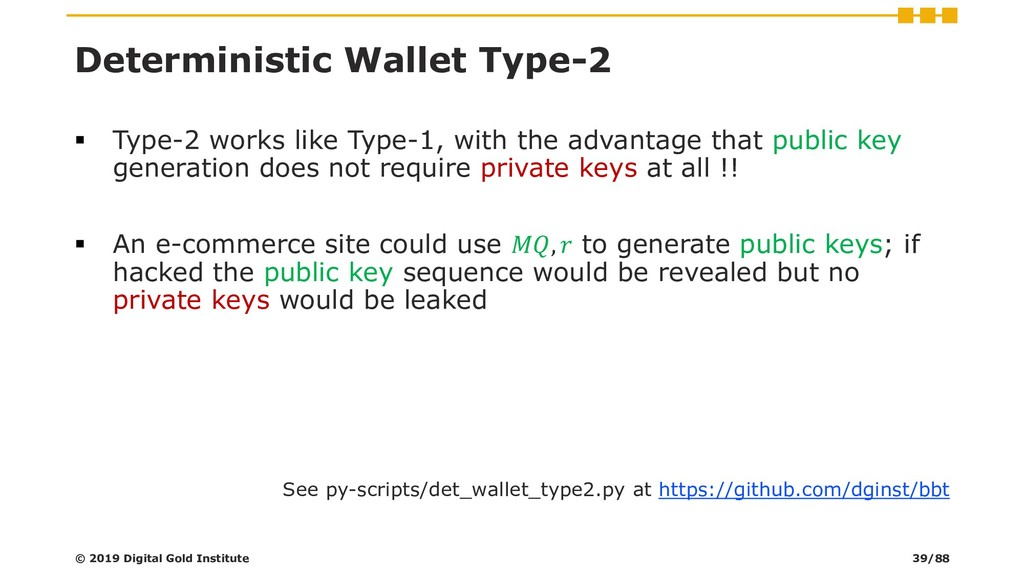 Deterministic Wallet Type-2 ▪ Type-2 works like...