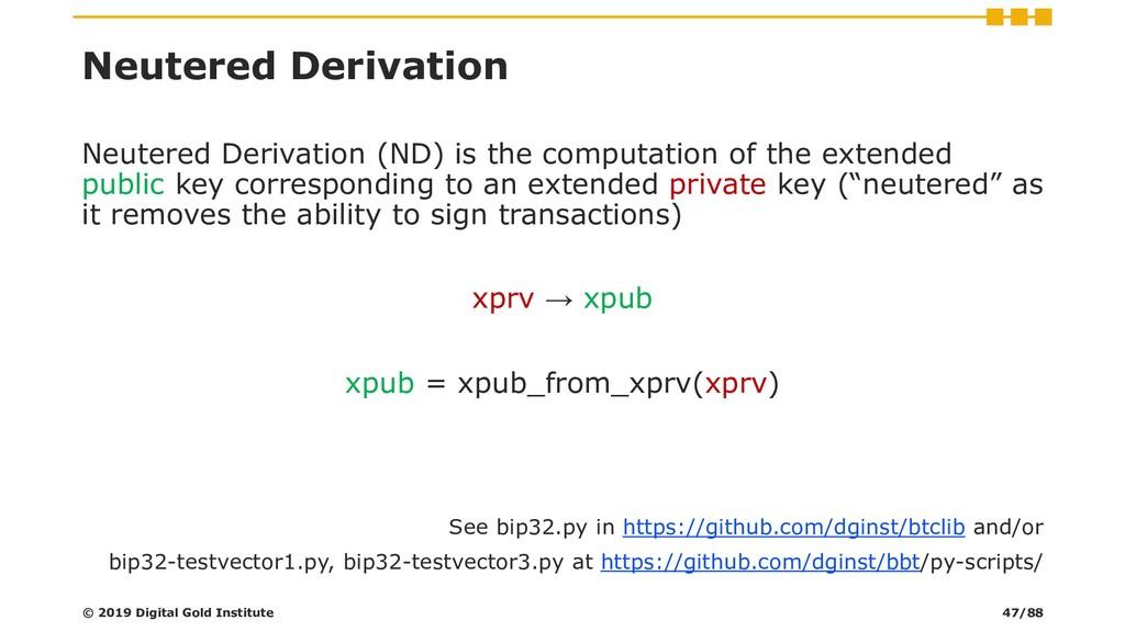 Neutered Derivation Neutered Derivation (ND) is...