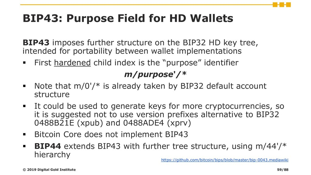 BIP43: Purpose Field for HD Wallets BIP43 impos...