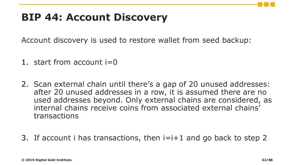 BIP 44: Account Discovery Account discovery is ...