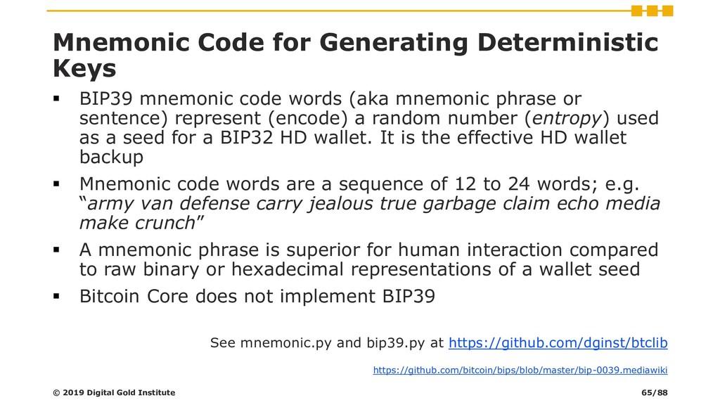 Mnemonic Code for Generating Deterministic Keys...