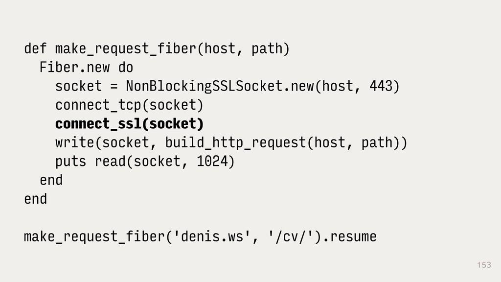153 def make_request_fiber(host, path) Fiber.ne...
