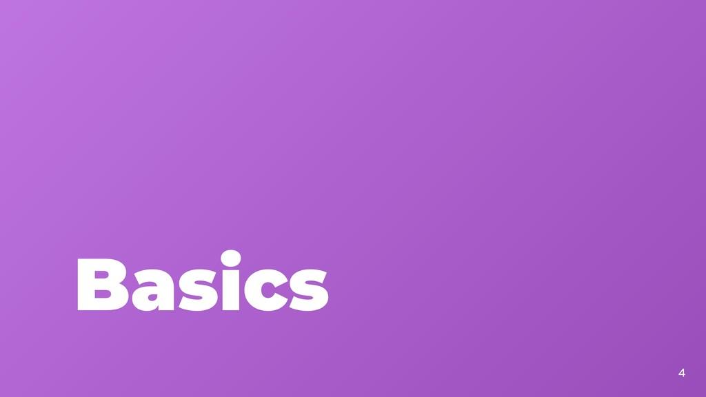 Basics 4