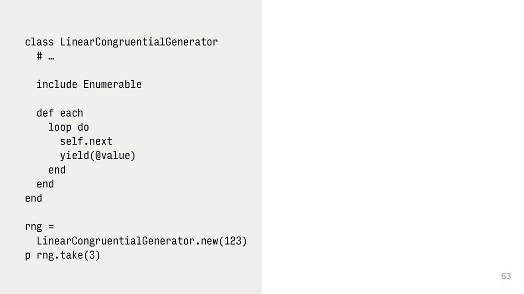 63 class LinearCongruentialGenerator # … includ...