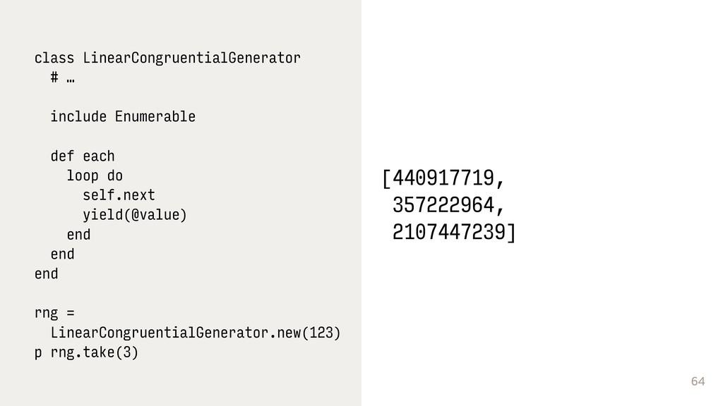 64 class LinearCongruentialGenerator # … includ...