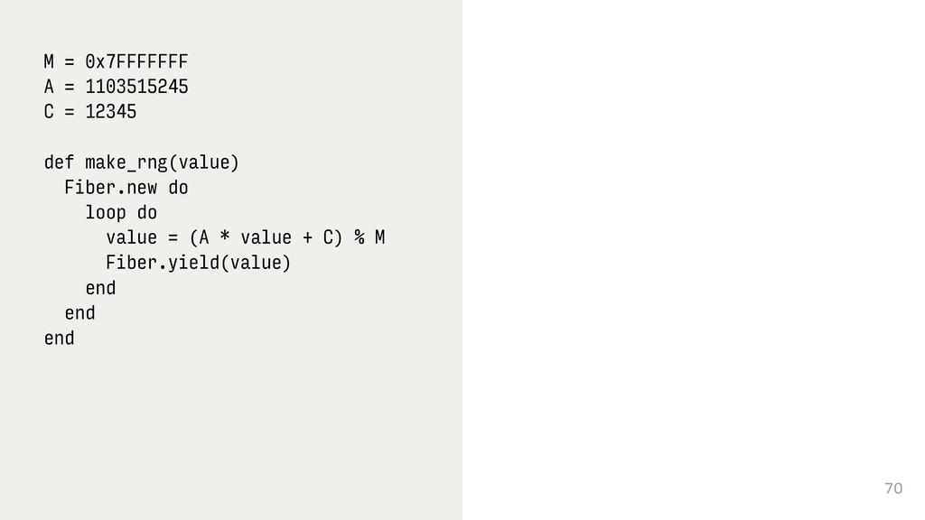 70 M = 0x7FFFFFFF A = 1103515245 C = 12345 def ...