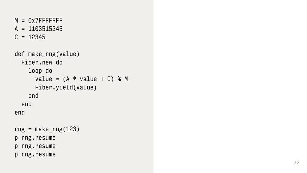 72 M = 0x7FFFFFFF A = 1103515245 C = 12345 def ...