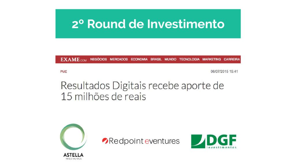 2º Round de Investimento