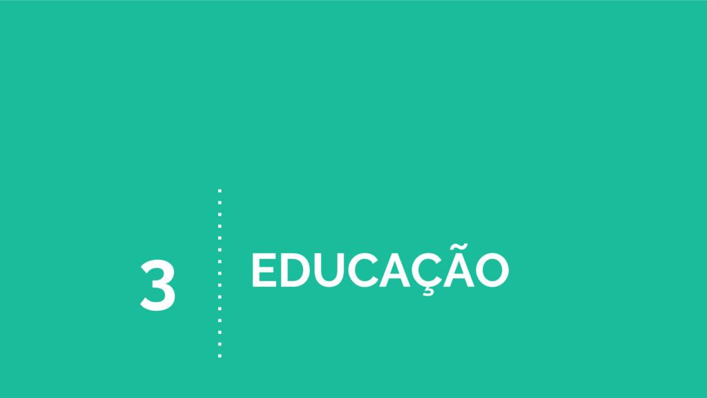 EDUCAÇÃO 3