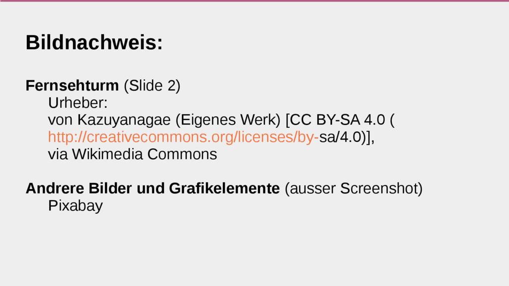 Bildnachweis: Fernsehturm (Slide 2) Urheber: vo...