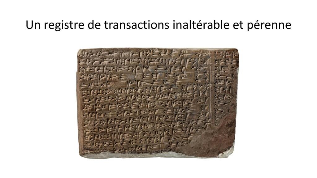 Un registre de transactions inaltérable et pére...