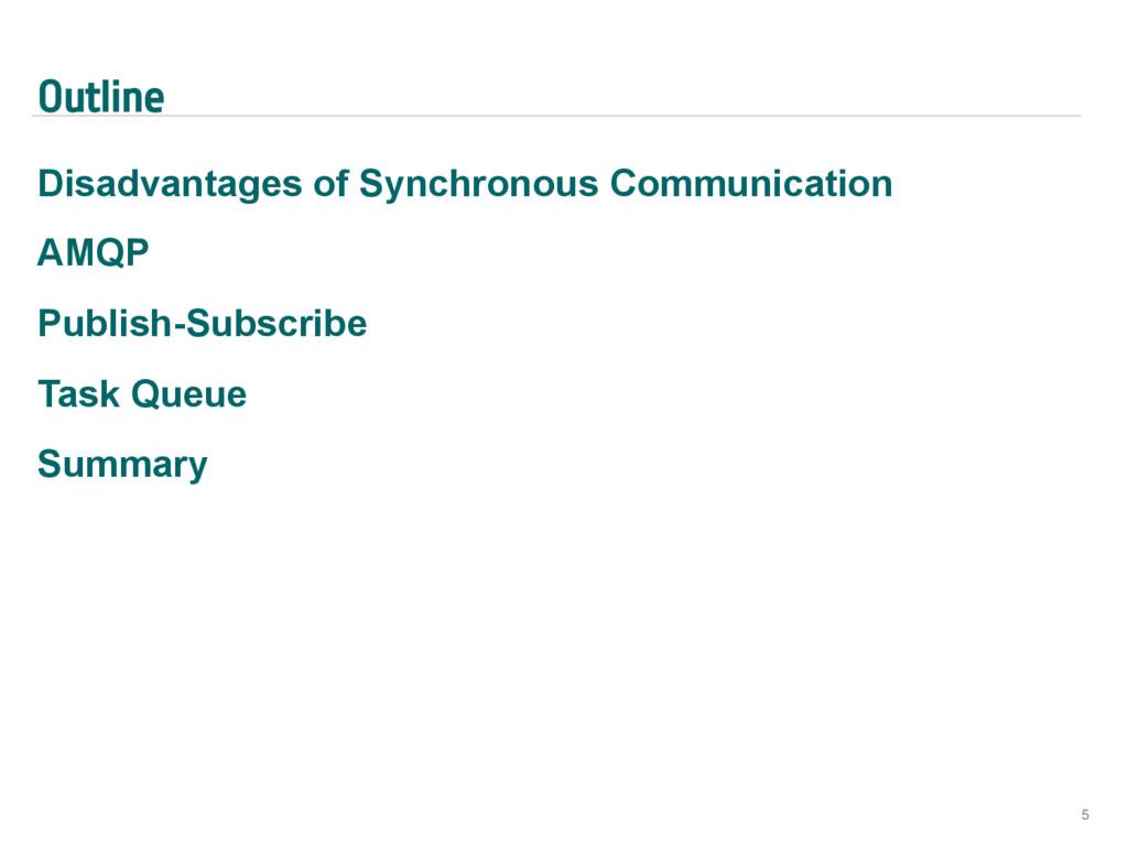 Outline Disadvantages of Synchronous Communicat...