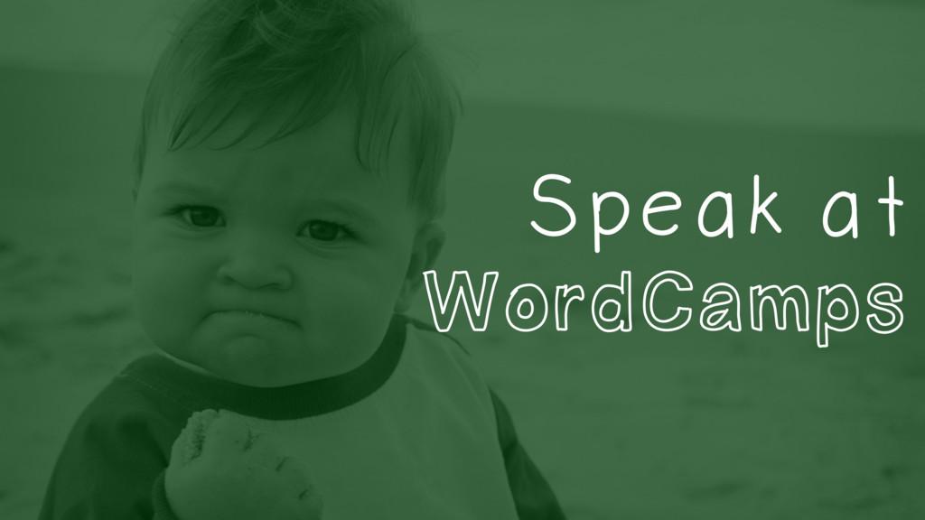 Speak at WordCamps