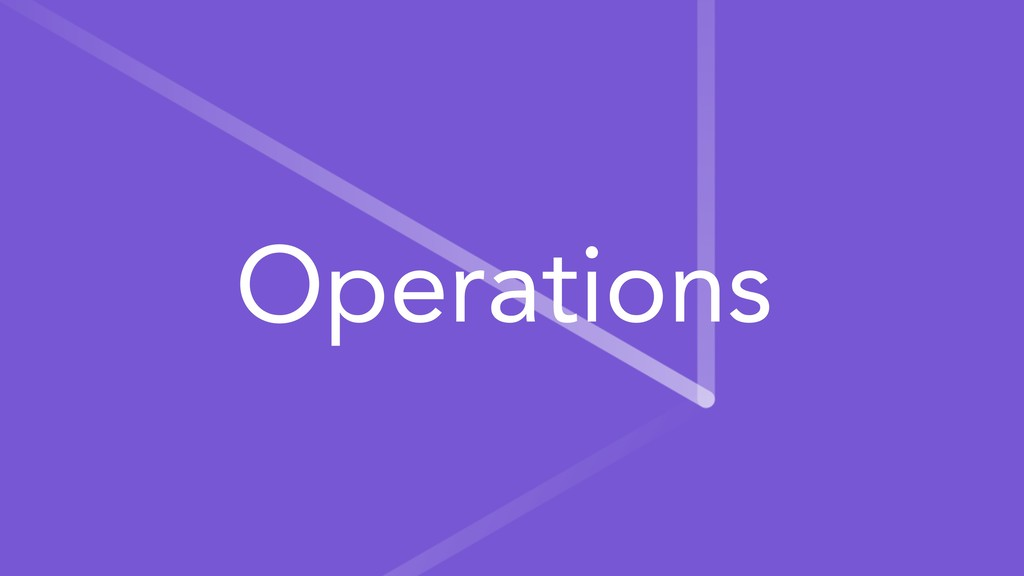 Operations