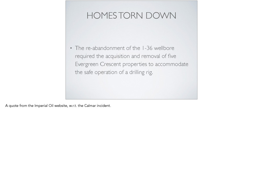 HOMES TORN DOWN • The re-abandonment of the 1-3...