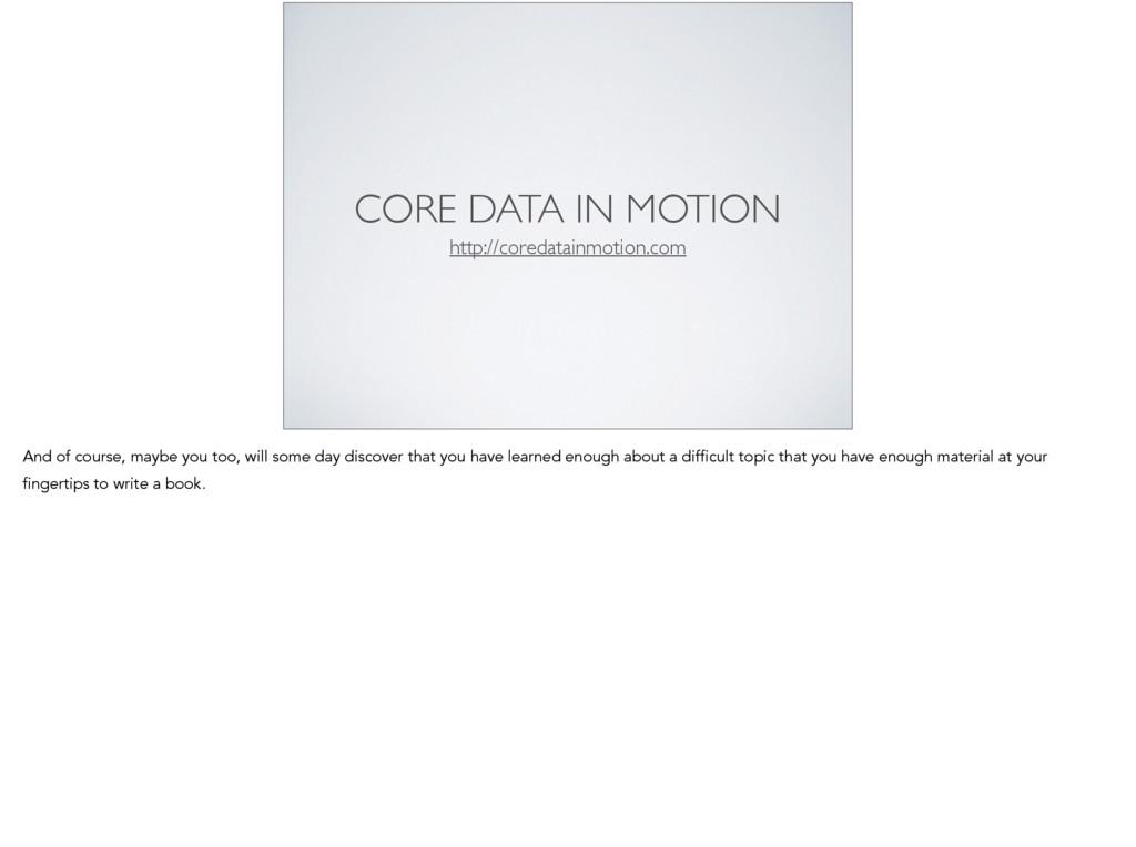 CORE DATA IN MOTION http://coredatainmotion.com...