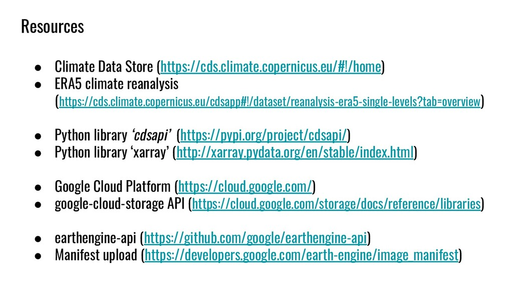 Resources ● Climate Data Store (https://cds.cli...